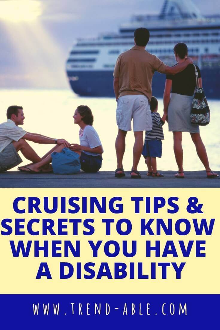 CRUISING HACKS, TIPS, AND SECRETS FOR PEOPLE WITH DISABILITIES