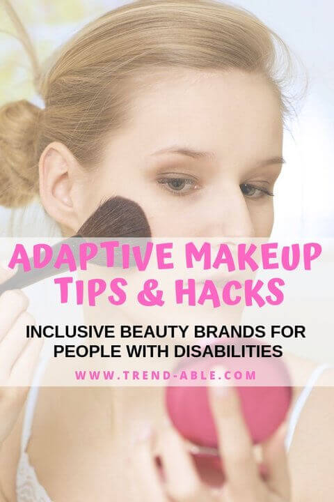 Adaptive Makeup tips and hacks for people with fine motor weakness disabilities.