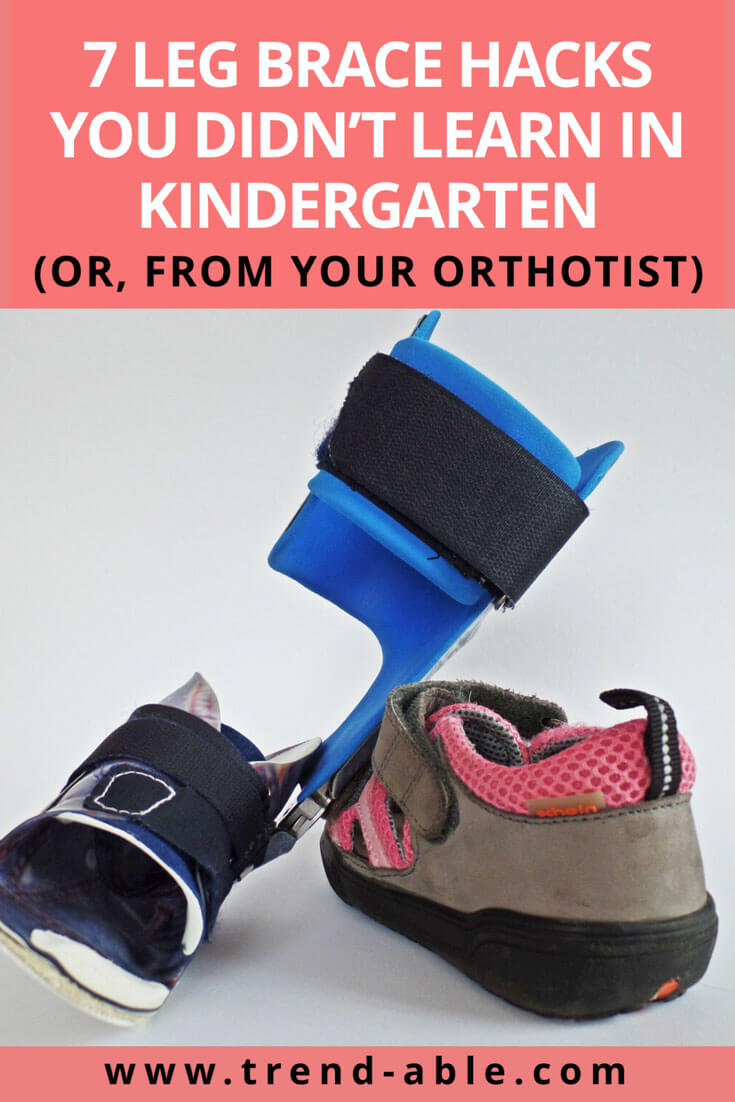 7 hacks for orthotics & afos