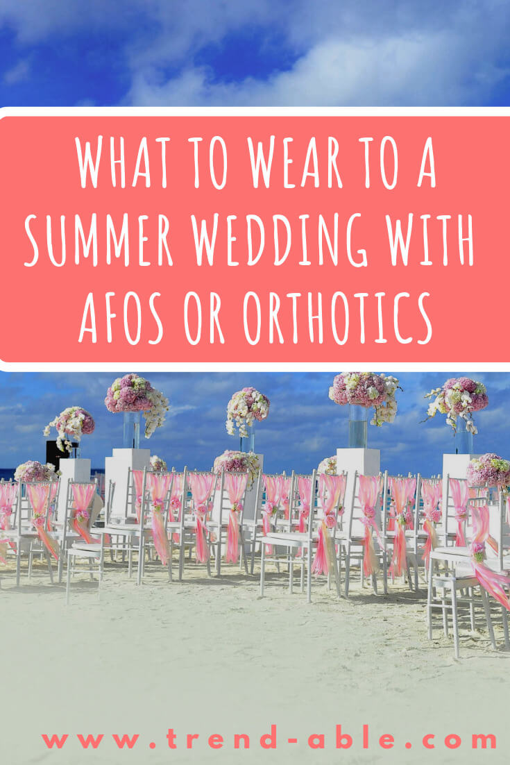 WEDDING GUEST FASHION & LEG BRACES DUE TO INVISIBLE DISSBILITY